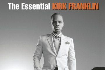 The Essential Kirk Franklin thumbnail