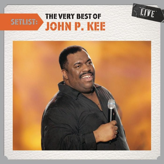 Setlist: The Very Best Of John P Kee Live album cover