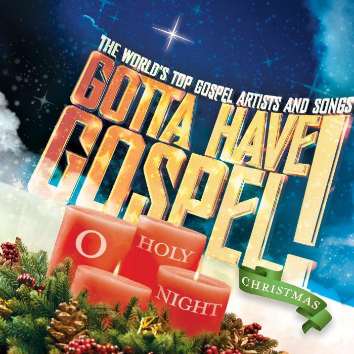 Gotta Have Gospel Christmas: O Holy Night album cover