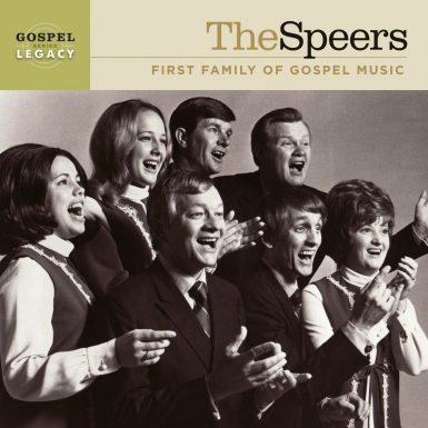 The Speers: First Family Of Gospel Music