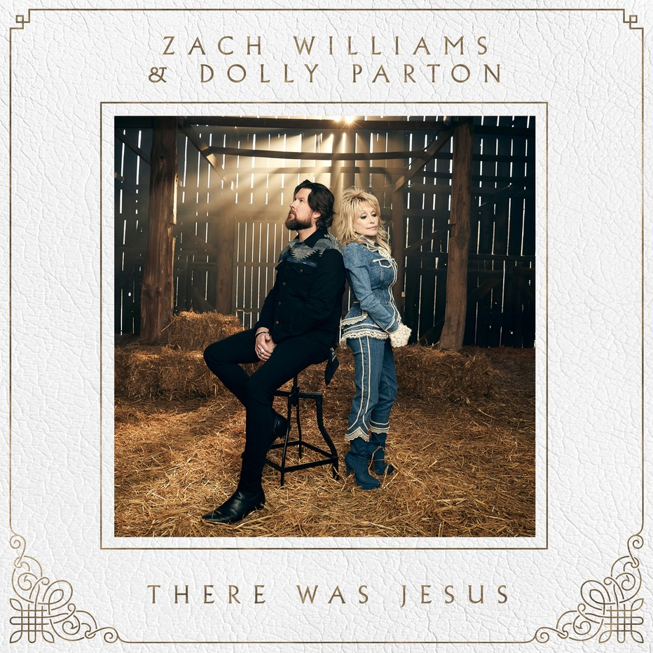 """THERE WAS JESUS"" MUSIC VIDEO WITH ZACH WILLIAMS FEATURING DOLLY PARTON DEBUTS TODAY thumbnail"