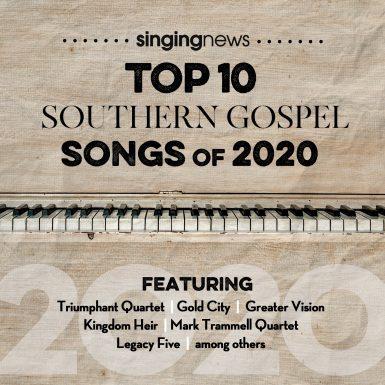 Singing News Top 10 Southern Gospel Songs of 2020