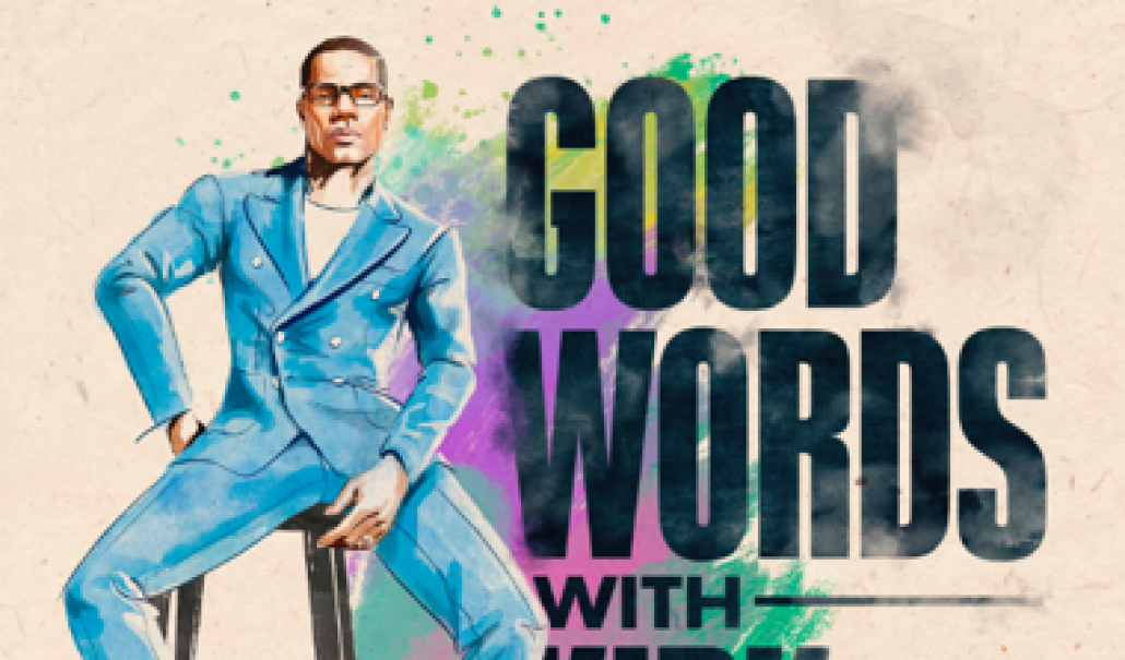 "KIRK FRANKLIN AND SONY MUSIC ENTERTAINMENT DEBUT NEW PODCAST SERIES, ""GOOD WORDS WITH KIRK FRANKLIN"" TODAY thumbnail"