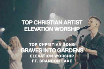 """ELEVATION WORSHIP CAPTURES TWO BILLBOARD MUSIC AWARDS – TOP CHRISTIAN ARTIST AND TOP CHRISTIAN SONG FOR """"GRAVES INTO GARDENS (FEAT. BRANDON LAKE)""""; The 2021 BBMA's Were Announced Live On Sunday From Los Angeles thumbnail"""