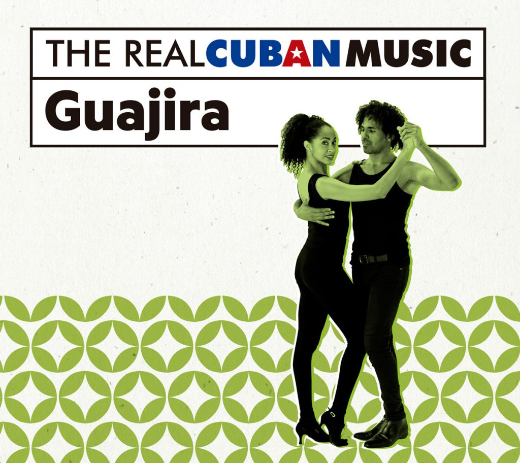 Real Cuban Music Guajira