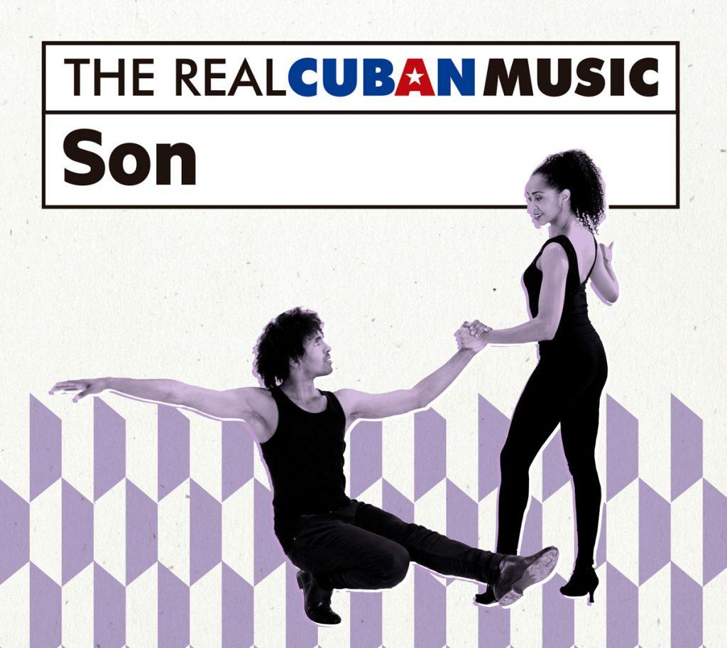 Real Cuban Music Son