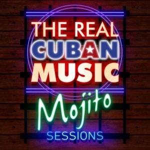 REAL CUBAN MUSIC MOJITO