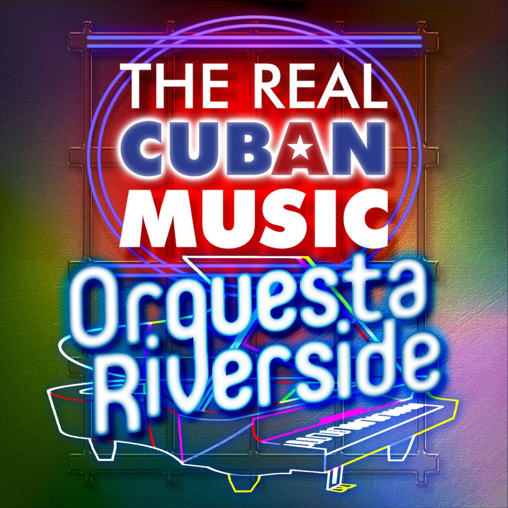 REALCUBANMUSIC-ORQUESTA-RIVERSIDE