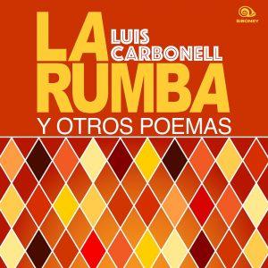 LD-0209-LUIS-CARBONELL-LA-RUMBA-Y-OTROS-POEMAS