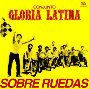 LD-273-SOBRE-RUEDAS-CONJUNTO-GLORIA-LATINA