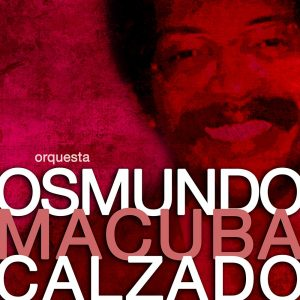 LD-313-MACUBA-ORQUESTA-OSMUNDO-CALZADO