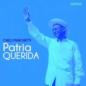 LD-3135-CHEO-MARQUETTI-PATRIA-QUERIDA
