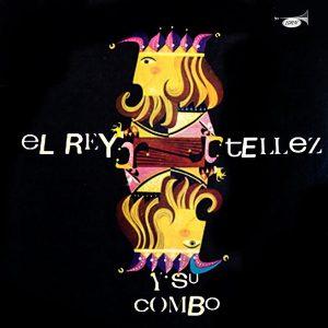 LD-3147-SAMUEL-TÉLLEZ-Y-SU-COMBO-El-rey-Téllez