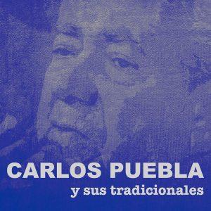 LD-3225-CARLOS-PUEBLA-Y-SUS-TRADICIONALES