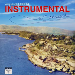 LD-3382-ORQUESTA-EGREM-Instrumental-Juan-Almeida