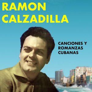 LD-3400-RAMON-CALZADILLA-CANCIONES-Y-ROMANZAS-CUBANAS