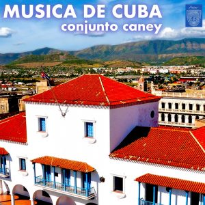 LD-3438-Conjunto-Caney-Musica-De-Cuba