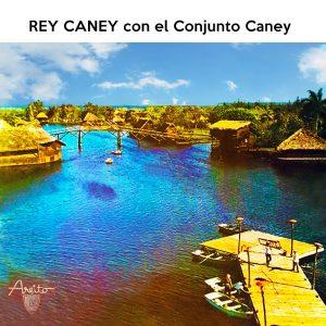 LD-3470-REY-CANEY-CON-EL-CONJUNTO-CANEY