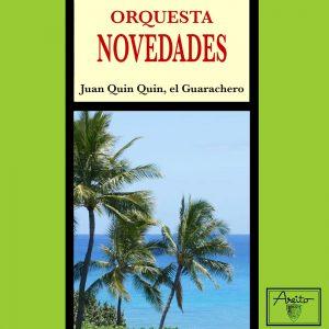 LD-3476-ORQUESTA-NOVEDADES-Juan-Quin-Quin-el-guarachero-