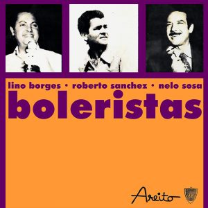 LD-3561-Boleristas-lino-borges-roberto-sanchez-nelo-sosa