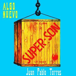 LD-3664-JUAN-PABLO-TORRES-Y-ALGO-NUEVO-Super-son