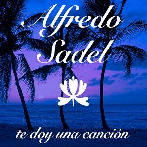 LD-3686-ALFREDO-SADEL-Te-doy-una-canción