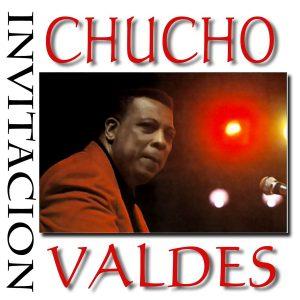 CD-0233_CHUCHO_VALDES_INVITACION