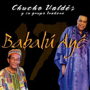 CD-0290_ChuchoValdeseIrakere_BabaluAye