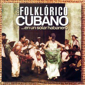 CD-0424_CORO_FOLCLORICO_CUBANO_EN_UN_SOLAR_HABANERO