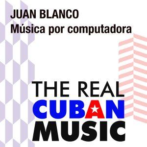CD-0492 JUAN BLANCO MUSICA POR COMPUTADORA