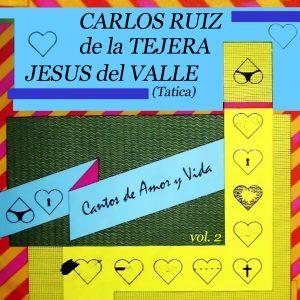 CD-0494 Carlos Ruiz de la Tejera y Jesus del Valle Cantos de amor y vida
