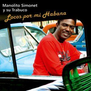 CD-0647_MANOLITO SIMONET_Y_SU_TRABUCO_Locos por mi Habana