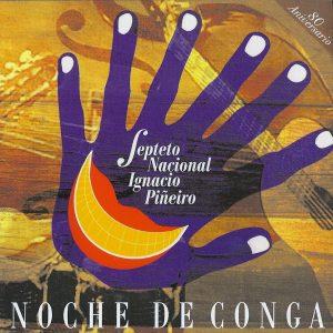 CD-0779_SEPTETO NAC IGNACIO PINEIRO noche de conga