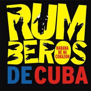 CD-0858 RUMBEROS DE CUBA habana de mi corazon