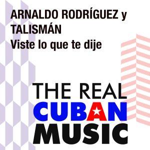 CD-0885 Arnaldo Rodriguez y Talisman Viste lo que te dije