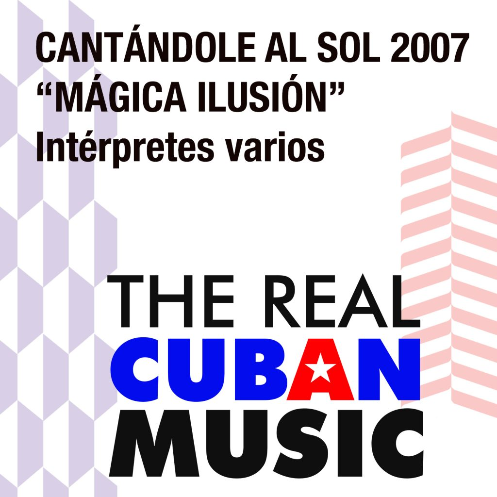 CD-0941 Magica ilusion Cantandole al Sol 2007