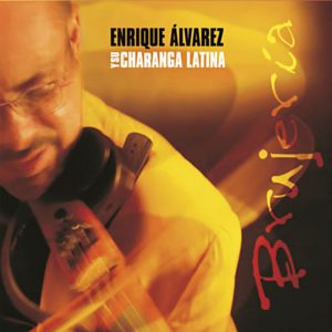CD-0958 Enrique Alvarez y su Charanga Latina Brujeria