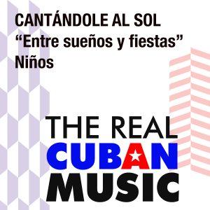 CD-1015 entre suenos y fiestas CANTANDOLE AL SOL ninos