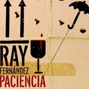CD-1043_RayFernandez_Paciencia