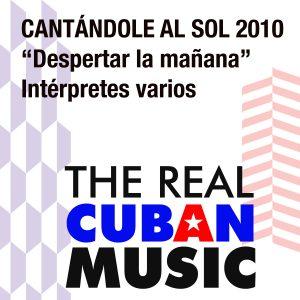 CD-1059 despertar la manana CANTANDOLE AL SOLL 2010