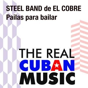 CD-1098 STEEL BAND DE EL COBRE pailas para bailar