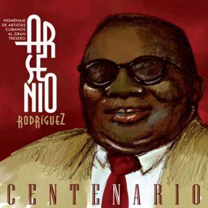 CD-1135 ARSENIO RODRIGUEZ Centenario
