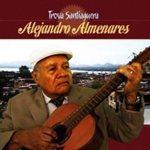 CD-1173_ALEJANDRO ALMENARES_Trova santiaguera vol1