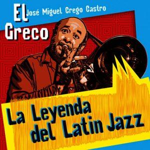 CD-1180 JOSE CREGO EL GRECO LEYENDA DEL LATIN JAZZ