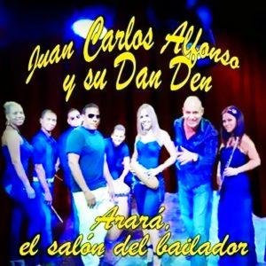 CD-1201 JUAN CARLOS ALFONSO arara el salon del bailador