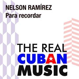 CDM-101 Nelson Ramirez Para Recordar