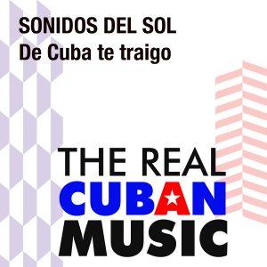 CDM-108 Sonidos del Sol De Cuba te traigo