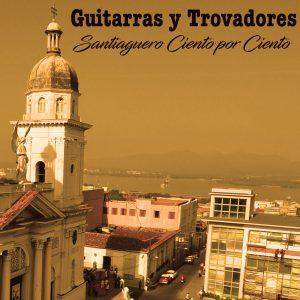 CDM-122 Guitarras y trovadores Santiaguero ciento por ciento