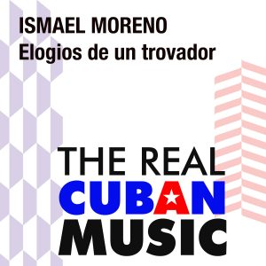 CDM-126 Ismael Moreno Elogios de un trovador