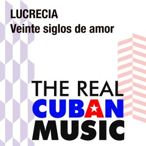 CDM-145 Lucrecia Veinte siglos de amor